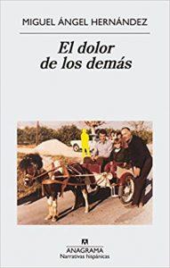 El dolor de los demas- Miguel Angel Hernandez