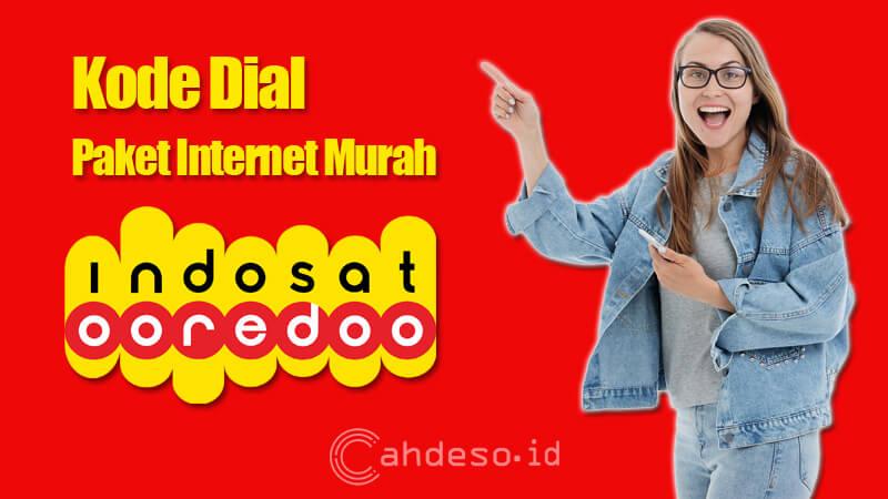 13 Kode Dial Paket Internet Murah Indosat Ooredoo Terbaru 2021 Cahdeso Mimpi Besar Anak Desa