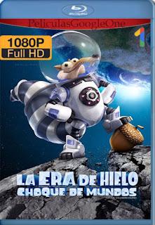 La Era De Hielo Choque De Mundos (2016) [1080p BRrip] [Latino-Inglés] [GoogleDrive]