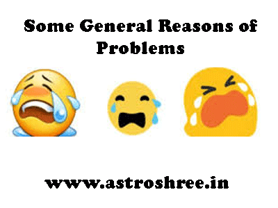 reasons of problem and astrology solutions