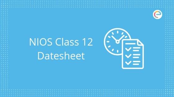NIOS Class 12 Date Sheet 2020: New Exam Dates After Lockdown