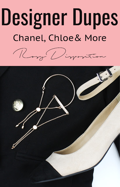 Designer Dupes Monica Vinader Chanel Balmain Stuart Weitzman Furla Chloe look for less budget fashion high end high street