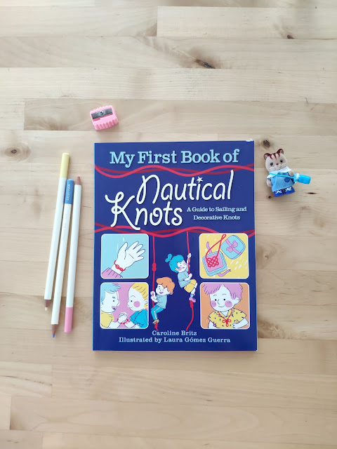 My frist book of nautical knots