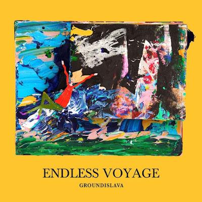 Groundislava Groundislava – Endless Voyage