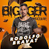 DJ Rodolfo Bravat - BIGGER CHOCOLATE (Special New Set)