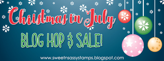 http://sweetnsassystamps.blogspot.com/2016/07/christmas-in-july-blog-hop-sale.html