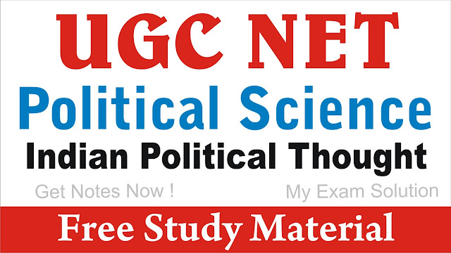 Indian Political Thought ; Indian Political Thought for UGC NET