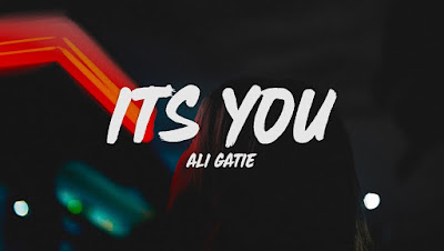 Lirik Lagu It's You - Ali Gatie (Terjemahan + MP3)