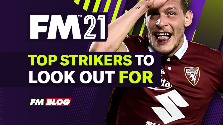 Football Manager 2021 Best Strikers