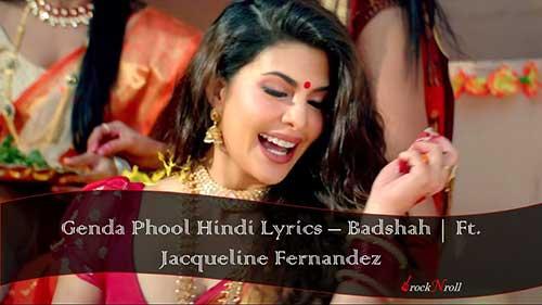 Genda-Phool-Hindi-Lyrics-Badshah-Payal-Dev