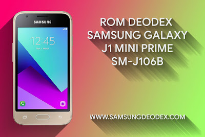 ROM DEODEX SAMSUNG J106B