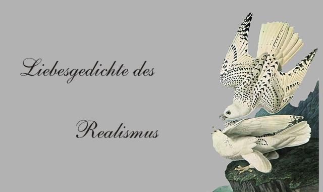 Gedichte Und Zitate Fur Alle Liebesgedichte Realismus T Fontane
