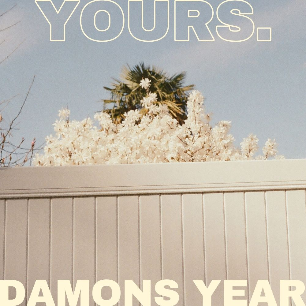 Damons Year – yours – Single