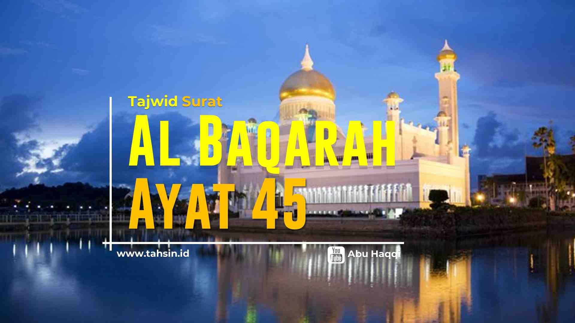Tajwid surat Al Baqarah ayat 45