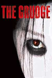 The Grudge (2004) Hindi - Tamil - Telugu - Eng Full Movie Download