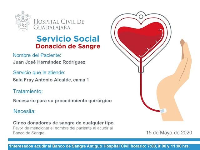 """Servicio Social de Sangre """"Urgente"""" para él paciente Juan José Hernández Rodriguez"""