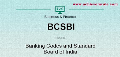 BCSBI - Banking Codes and Standard Board of India for IBPS PO, IBPS CLERK, INSURANCE EXAMS, RRB EXAM, SBI PO, SBI CLERK