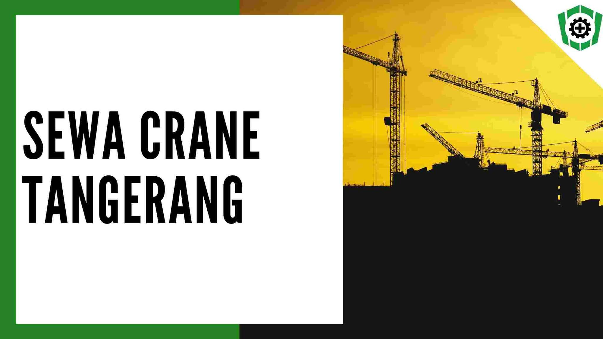Sewa Crane Tangerang