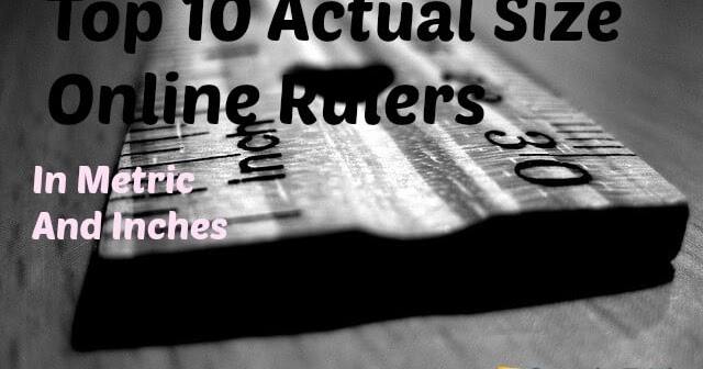 geek top 10 online actual size rulers in metric and inches