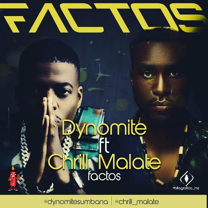 Dynomite - Factos (feat. Chrill Malate) (2020)  [DOWNLOAD]