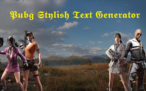 Pubg Stylish Text Generator