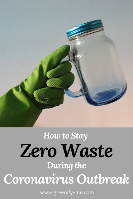 How to Stay Zero Waste During The Coronavirus Outbreak