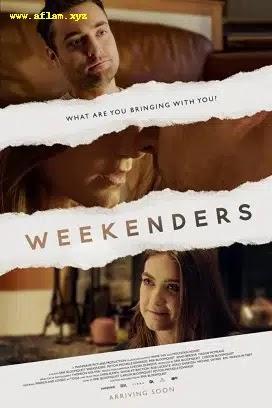 فيلم Weekenders 2021 مترجم اون لاين