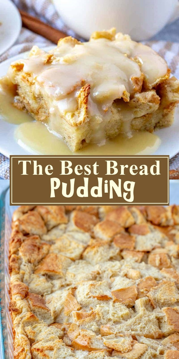 The Best Bread Pudding #dessertrecipes