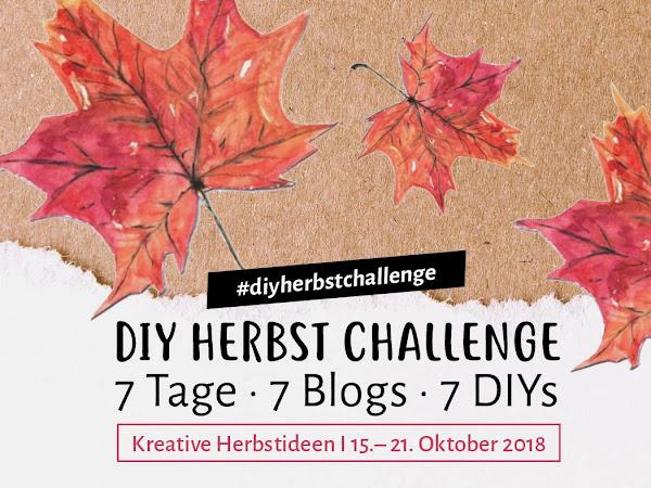 DIY Themenwoche Herbst - die Kreativ Challenge - Beitrag von der lieben Judith von Frau Liebling