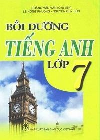 Bồi Dưỡng Tiếng Anh Lớp 7 - Hoàng Văn Vân