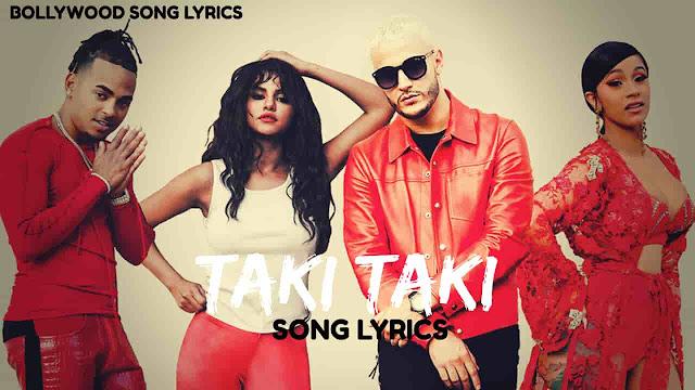 Taki Taki Lyrics - DJ Snake