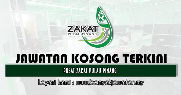Jawatan Kosong 2020 di Pusat Zakat Pulau Pinang