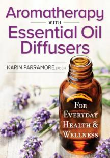 Aromatherapy With Essential Oil Diffusers cover