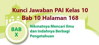 Kunci-Jawaban-PAI-Kelas-10-Bab-10-Halaman-168