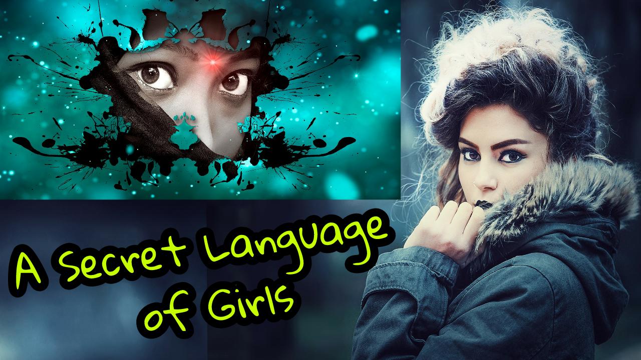A Secret Language of Girls / The Secret Language of Lovers