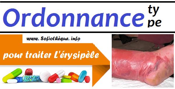 Ordonnance Type pour traiter L'érysipèle