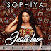 SENSATIONAL SINGER SOPHIYA DROPS NEW SINGLE TITLED 'SWEET JESUS'
