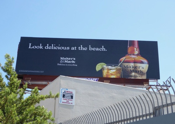 Look delicious at beach Makers Mark billboard