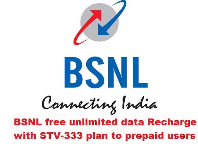 BSNL free unlimited data Recharge with STV-333 plan to prepaid users