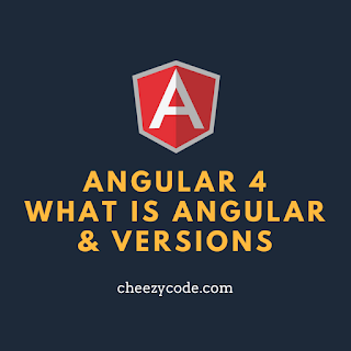 what-is-angular-4-cheezycode