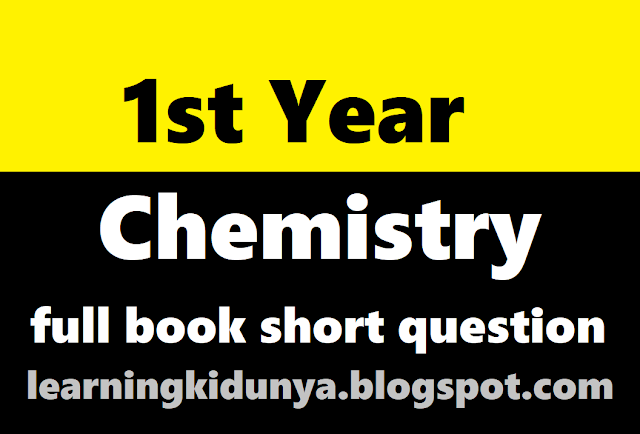 1st year chemistry full book short question