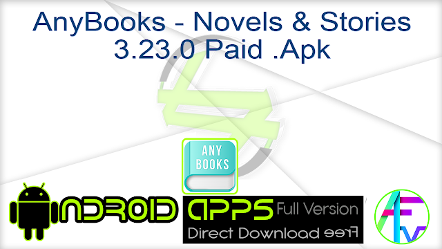 AnyBooks – Novels & Stories 3.23.0 Paid .Apk