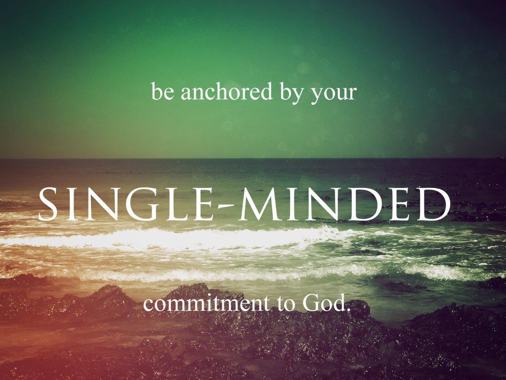 single mindedness bible