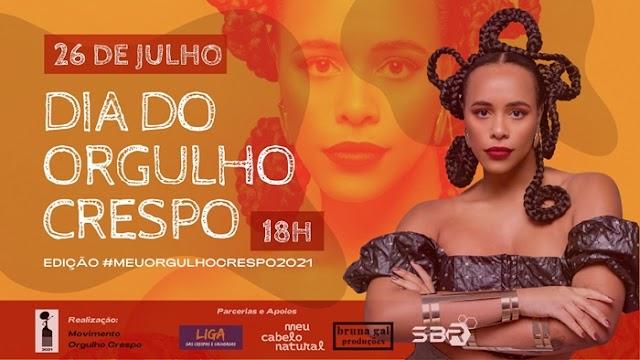 Dia do Orgulho Crespo, celebrado nesta segunda (26), ganha evento virtual e gratuito