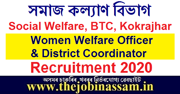 Social Welfare, BTC, Kokrajhar Recruitment 2020
