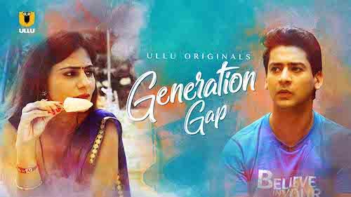 Generation Gap 2019 Hindi WEB Series Complete