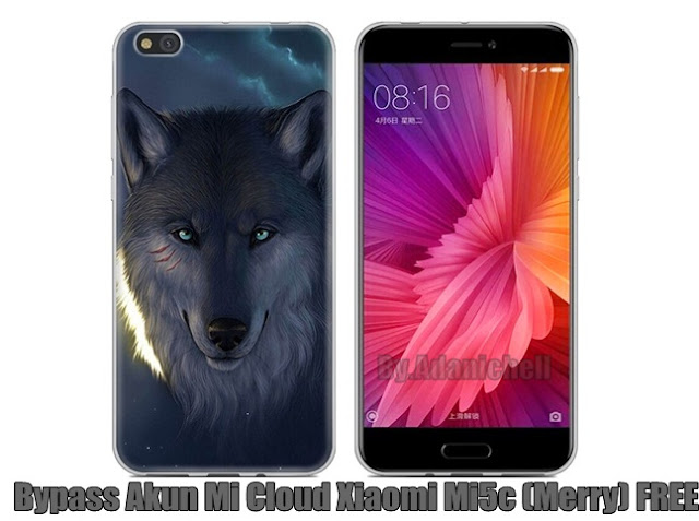 Bypass Akun Mi Cloud Xiaomi Mi5c (Merry) FREE
