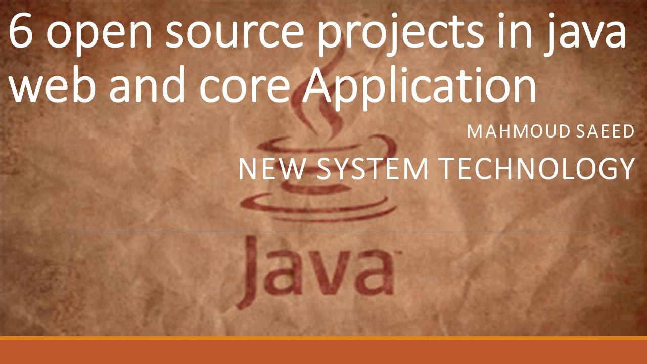 6 open source projects in java web and core Application