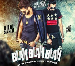 Blah Blah Blah Bilal Saeed Ft. Young Desi Full HD Video Song 1080p