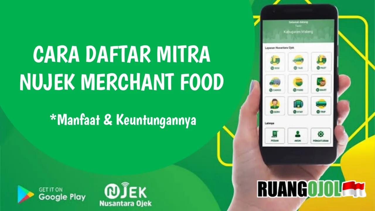 Cara Daftar Nujek Merchant Food  | Syarat dan Ketentuan